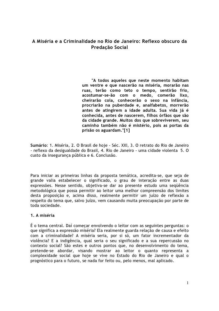 A Miséria e a Criminalidade no Rio de Janeiro: Reflexo obscuro da                          Predação Social                ...