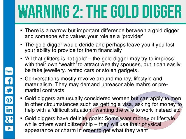 Predators, gold diggers and players - Warning signs your