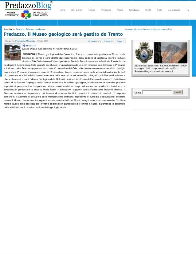 free wordpress themes make money onlineInserito in: Featured Articles, predazzoPredazzo, il Museo geologico sarà gestito d...