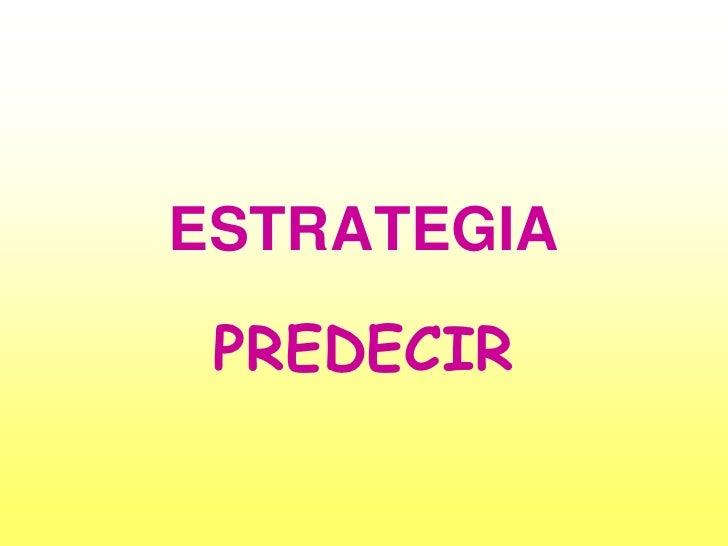 ESTRATEGIA PREDECIR