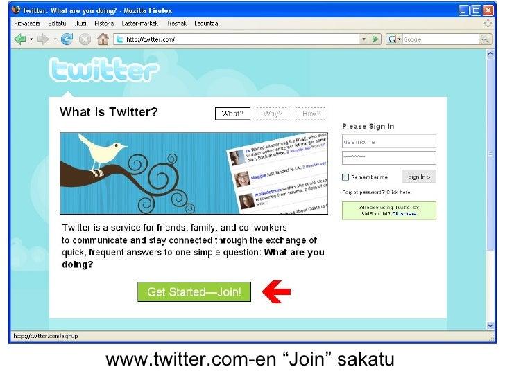 """www.twitter.com-en """"Join"""" sakatu"""