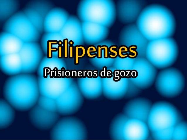 Filipenses Prisioneros de gozo