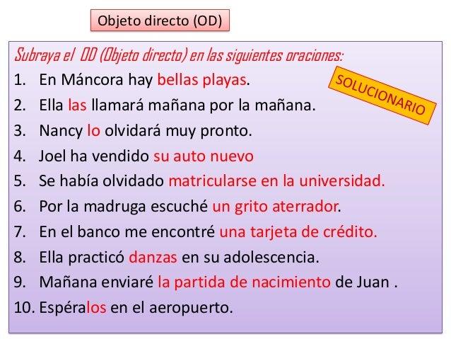 Estructura del predicado EL OBJETO INDIRECTO (OI) También puede funcionar con los pronombres « le y les» antes o después d...
