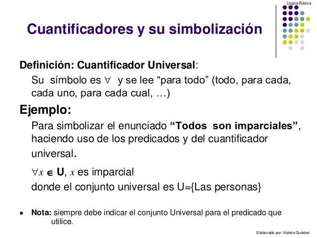 Predicados y cuantificadores autora elsa gu dez for Universal definicion