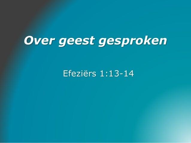 Over geest gesproken Efeziërs 1:13-14
