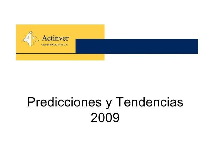 Predicciones y Tendencias 2009