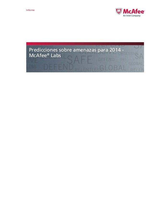 Informe  Predicciones sobre amenazas para 2014 McAfee® Labs