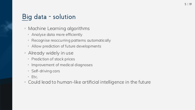  195 ›› Machine Learning algorithms •• Analyse data more efficiently •• Recognise reoccurring patterns automatically •• Al...