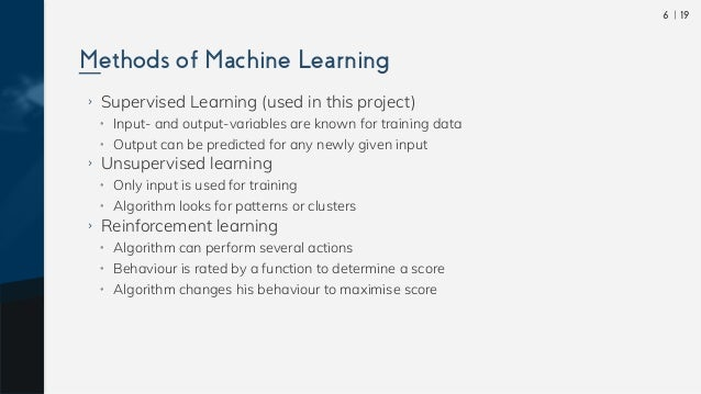  196 ›› Supervised Learning (used in this project) •• Input- and output-variables are known for training data •• Output ca...