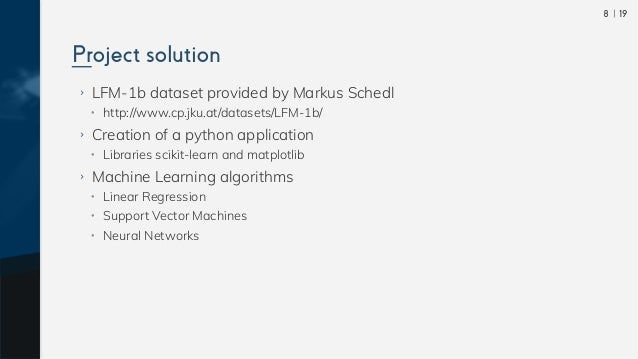 198 ›› LFM-1b dataset provided by Markus Schedl •• http://www.cp.jku.at/datasets/LFM-1b/ ›› Creation of a python applicat...