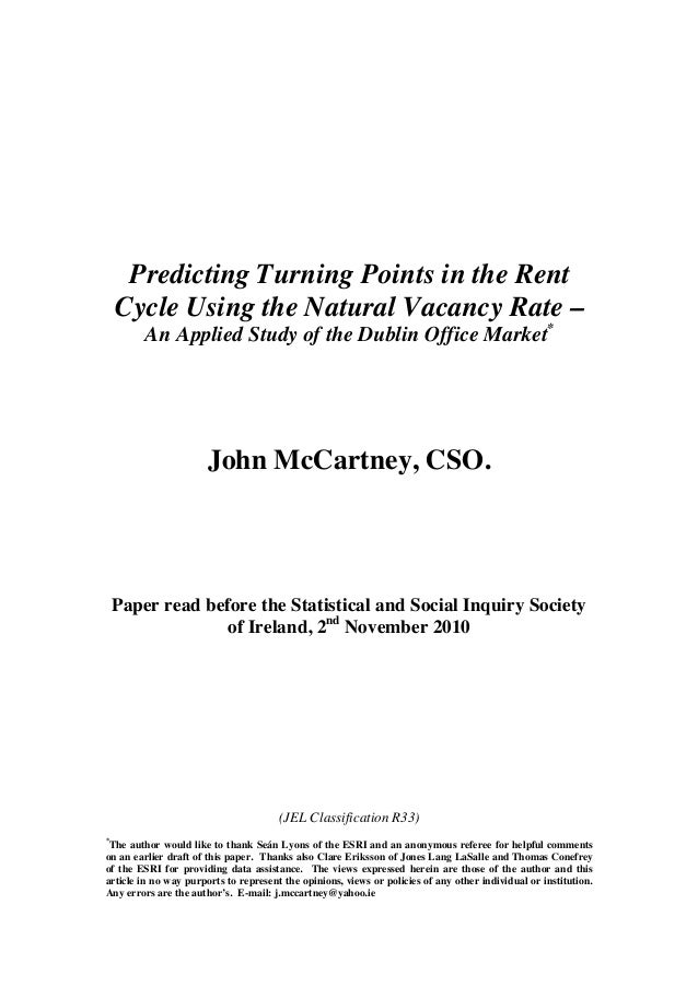 Predicting Turning Points in the Rent Cycle Using the Natural Vacancy Rate – An Applied Study of the Dublin Office Market*...