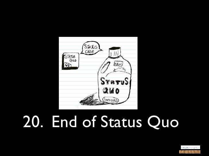 20. End of Status Quo