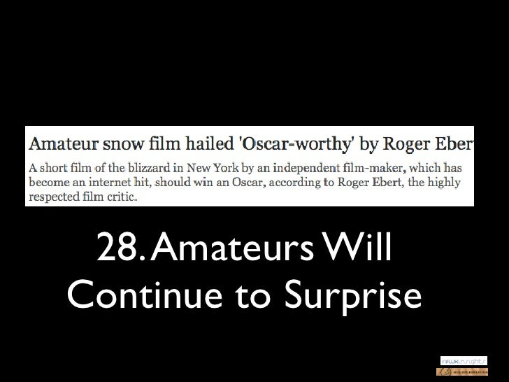 28. Amateurs WillContinue to Surprise
