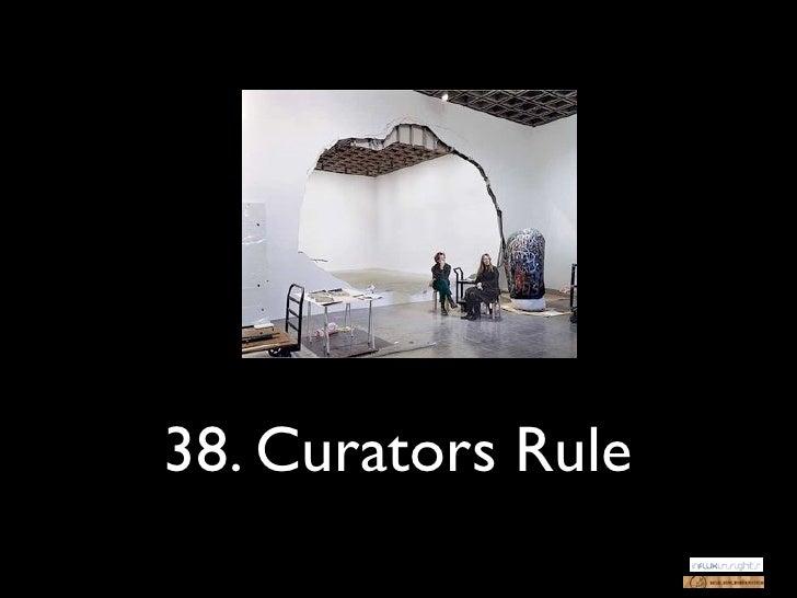 38. Curators Rule
