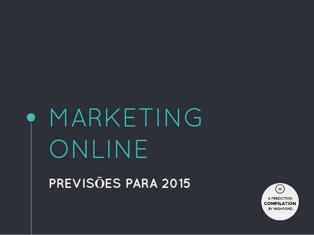 MARKETING ONLINE PREVISŌES PARA 2015