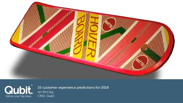 10 customer experience predictions for 2016 Ian McCaig