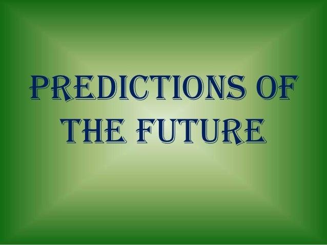 predictions of the future