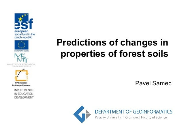 Predictions of changes in properties of forest soils Pavel Samec