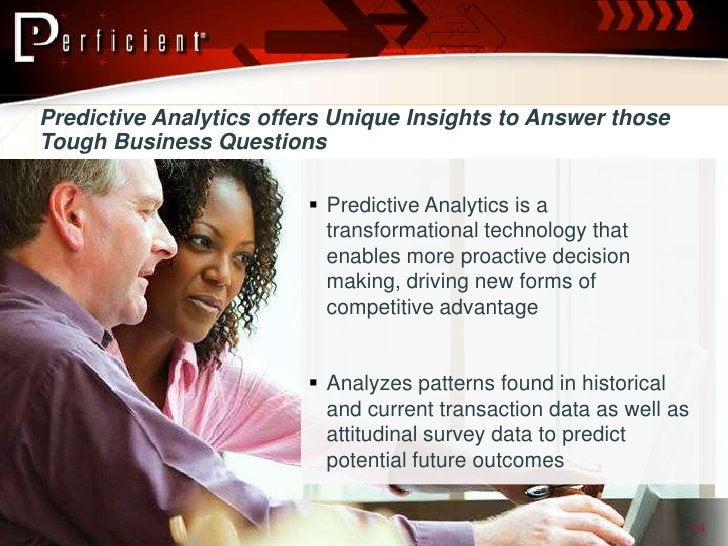 Predictive Analytics offers Unique Insights to Answer those Tough Business Questions                            Predictiv...