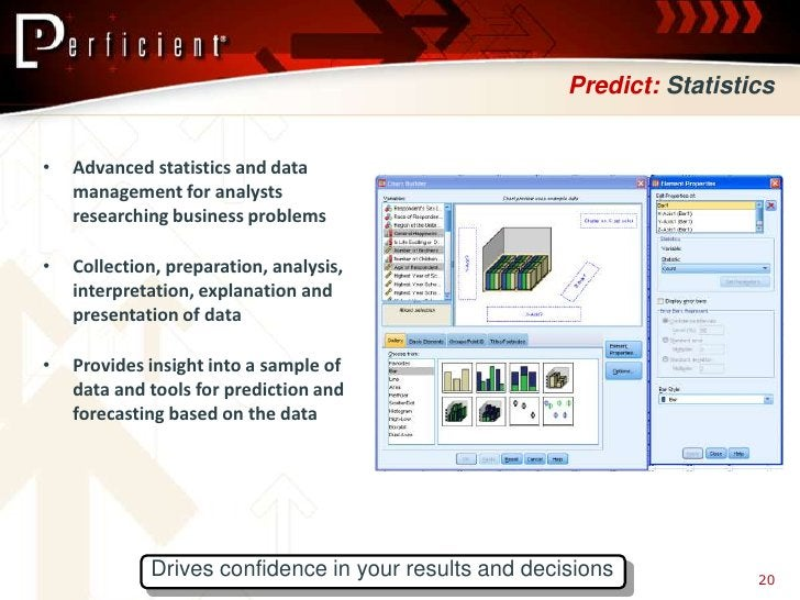 Predict: Statistics   •   Advanced statistics and data     management for analysts     researching business problems  •   ...