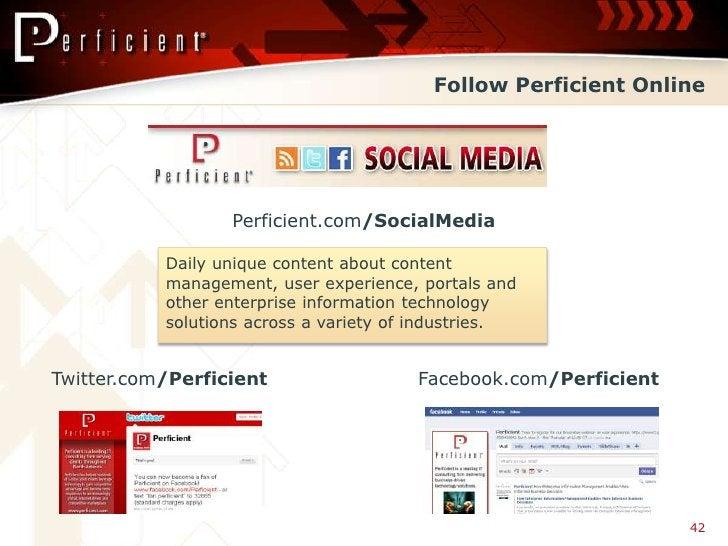Follow Perficient Online                       Perficient.com/SocialMedia             Daily unique content about content  ...