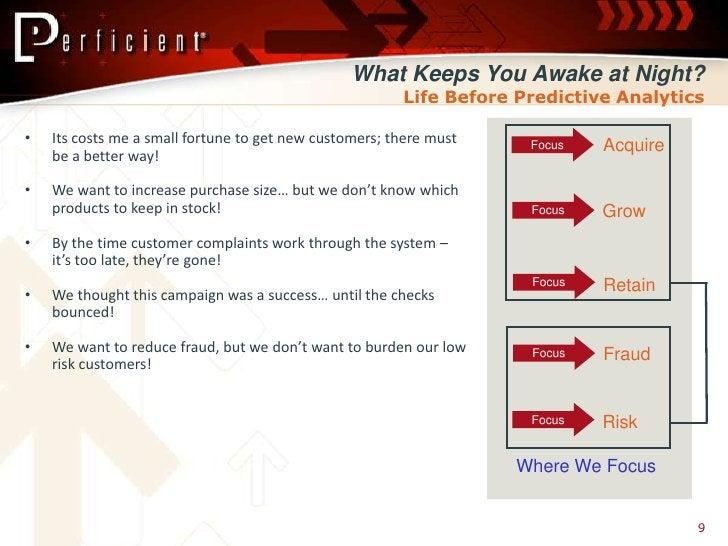 What Keeps You Awake at Night?                                                         Life Before Predictive Analytics  •...