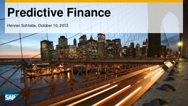 Predictive Finance Henner Schliebs, October 10, 2013