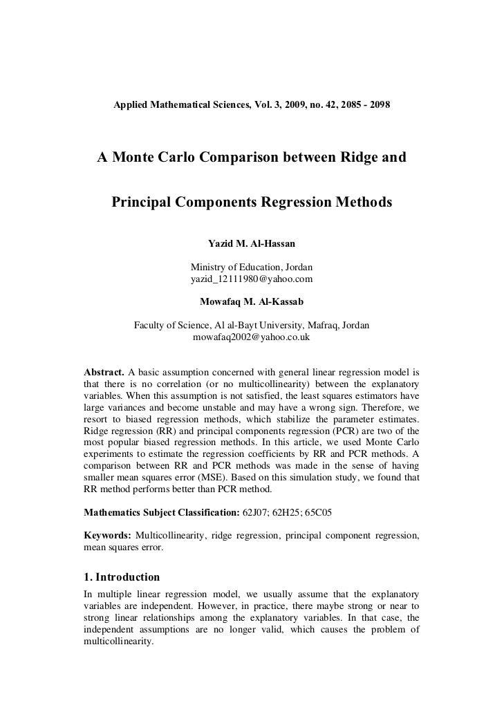 Applied Mathematical Sciences, Vol. 3, 2009, no. 42, 2085 - 2098   A Monte Carlo Comparison between Ridge and      Princip...