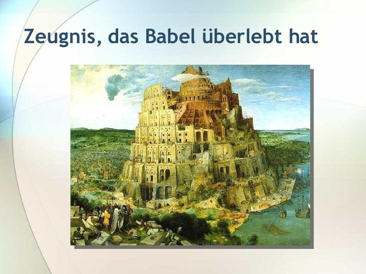 Zeugnis, das Babel überlebt hat
