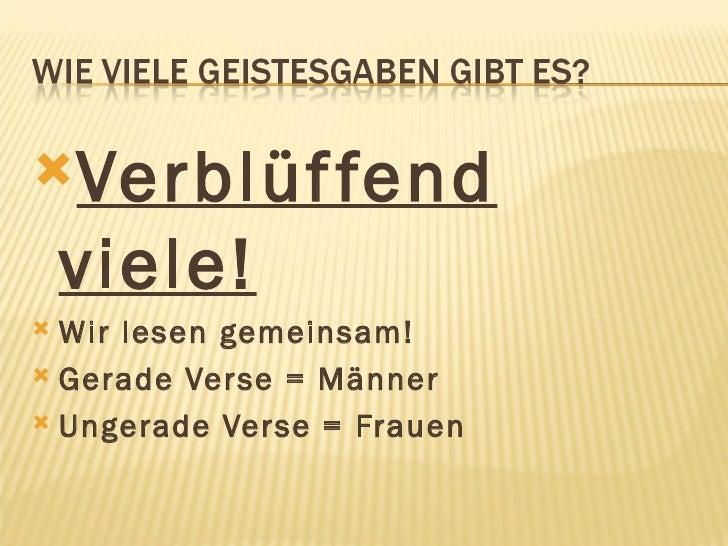<ul><li>Verblüffend viele! </li></ul><ul><li>Wir lesen gemeinsam! </li></ul><ul><li>Gerade Verse  = Männer </li></ul><ul><...