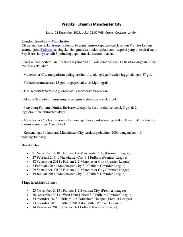 PrediksiFulhamvs Manchester City Sabtu, 21 Desember 2013, pukul 22.00 WIB, Creven Cottage, London  London, SunduL – Manche...
