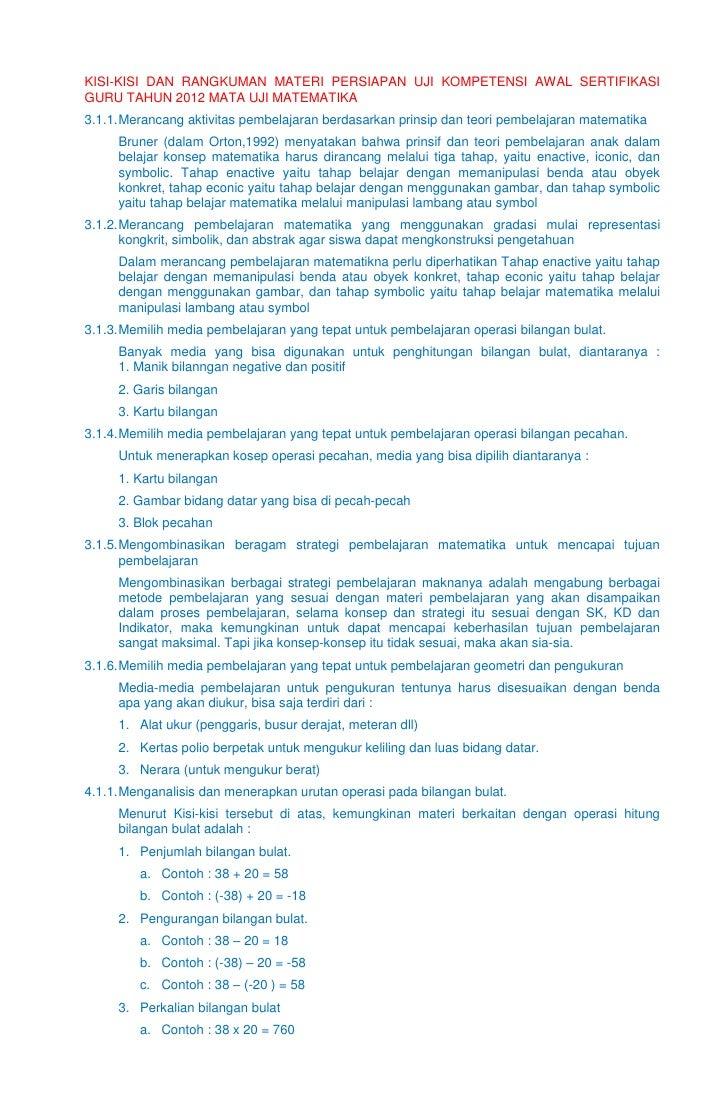 KISI-KISI DAN RANGKUMAN MATERI PERSIAPAN UJI KOMPETENSI AWAL SERTIFIKASIGURU TAHUN 2012 MATA UJI MATEMATIKA3.1.1. Merancan...