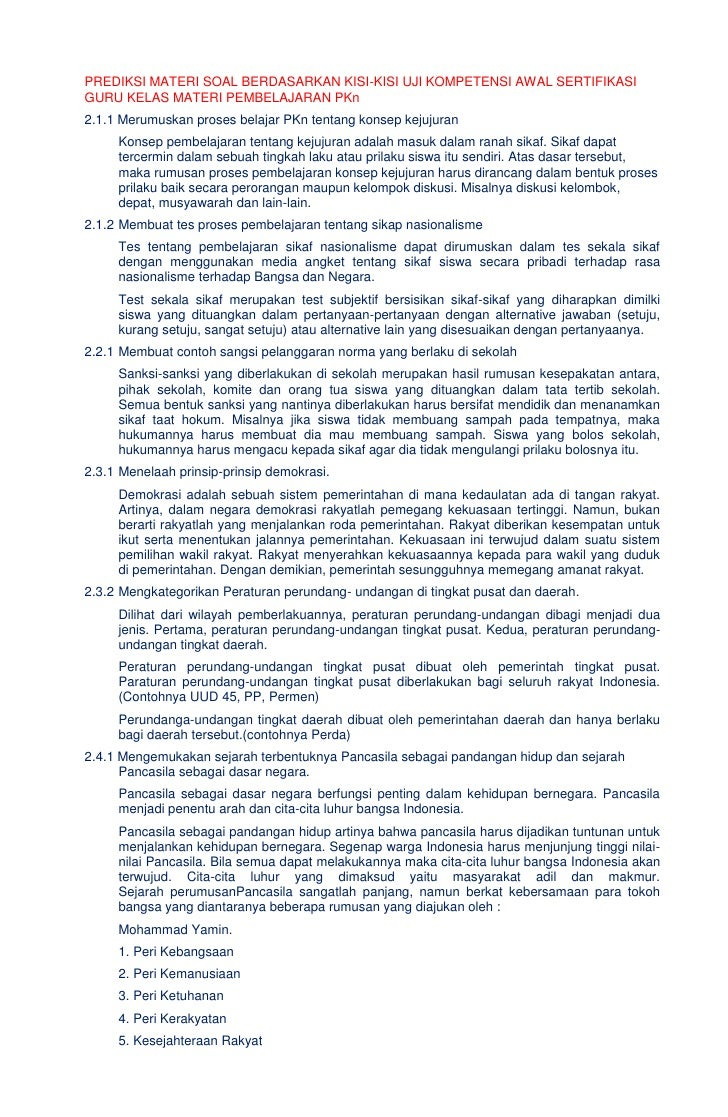 PREDIKSI MATERI SOAL BERDASARKAN KISI-KISI UJI KOMPETENSI AWAL SERTIFIKASIGURU KELAS MATERI PEMBELAJARAN PKn2.1.1 Merumusk...