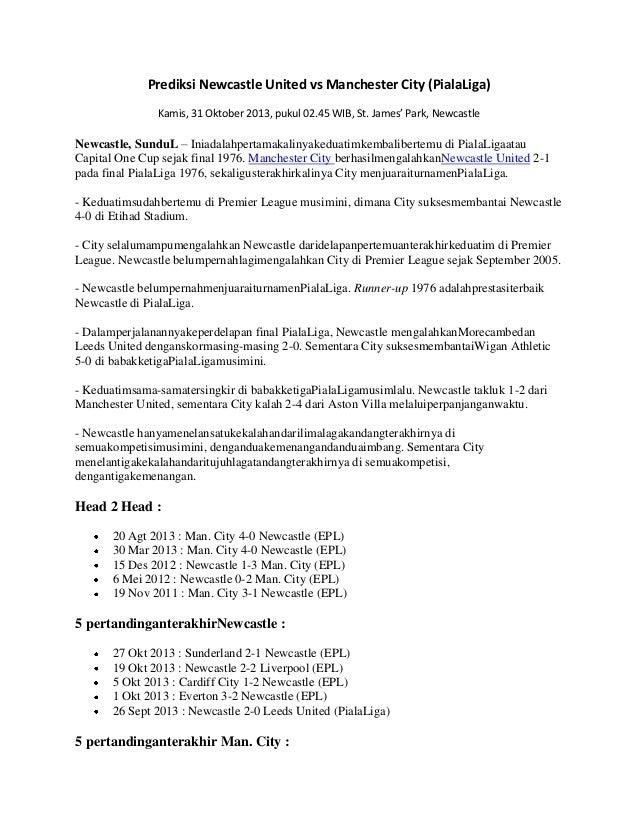 Prediksi Newcastle United vs Manchester City (PialaLiga) Kamis, 31 Oktober 2013, pukul 02.45 WIB, St. James' Park, Newcast...