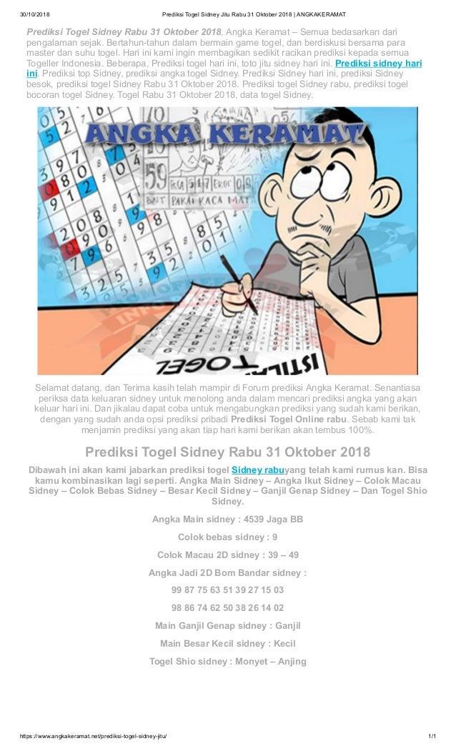 30/10/2018 Prediksi Togel Sidney Jitu Rabu 31 Oktober 2018   ANGKAKERAMAT https://www.angkakeramat.net/prediksi-togel-sidn...
