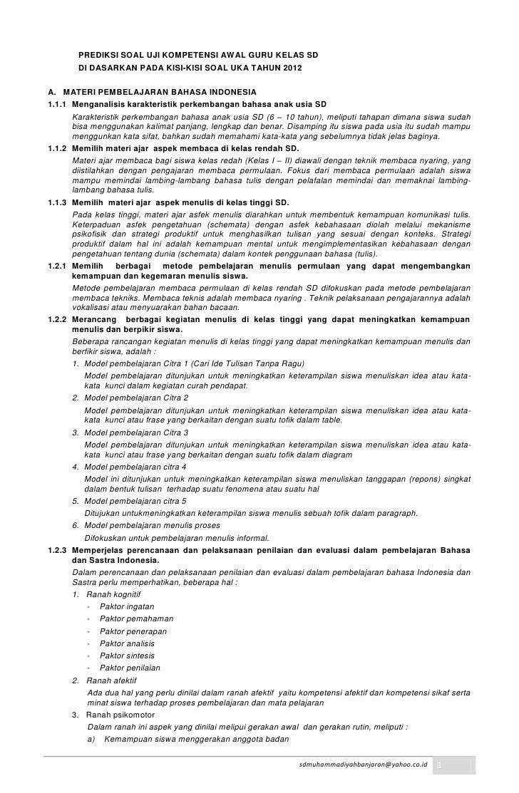 PREDIKSI SOAL UJI KOMPETENSI AWAL GURU KELAS SD        DI DASARKAN PADA KISI-KISI SOAL UKA TAHUN 2012A. MATERI PEMBELAJARA...