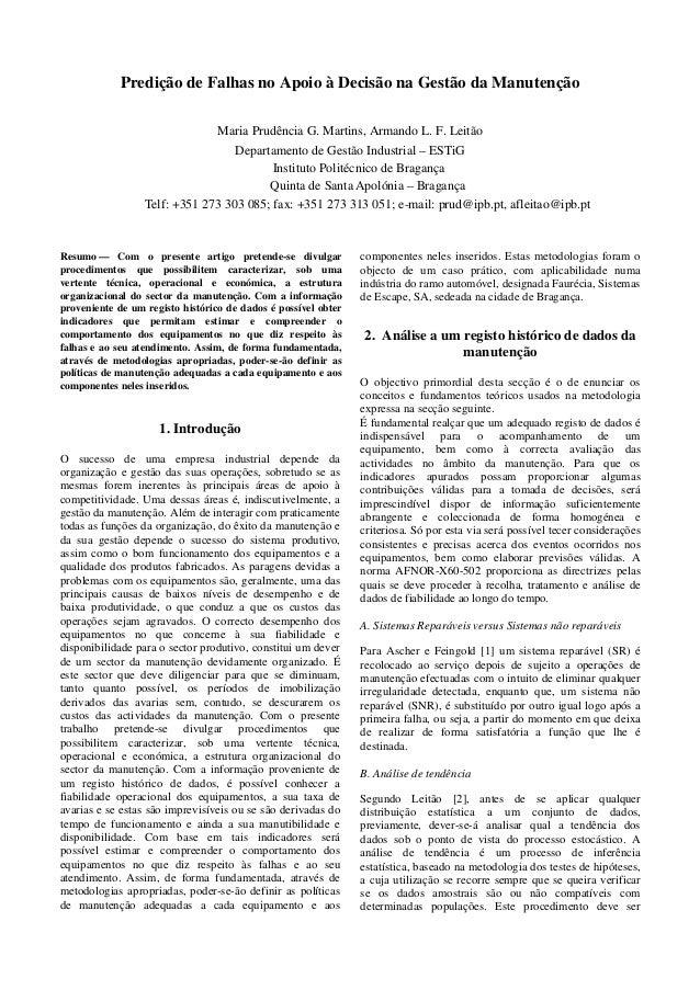Predição de Falhas no Apoio à Decisão na Gestão da Manutenção Maria Prudência G. Martins, Armando L. F. Leitão Departament...