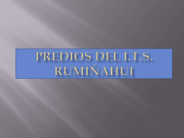 Predios del I.T.S. Rumiñahui<br />