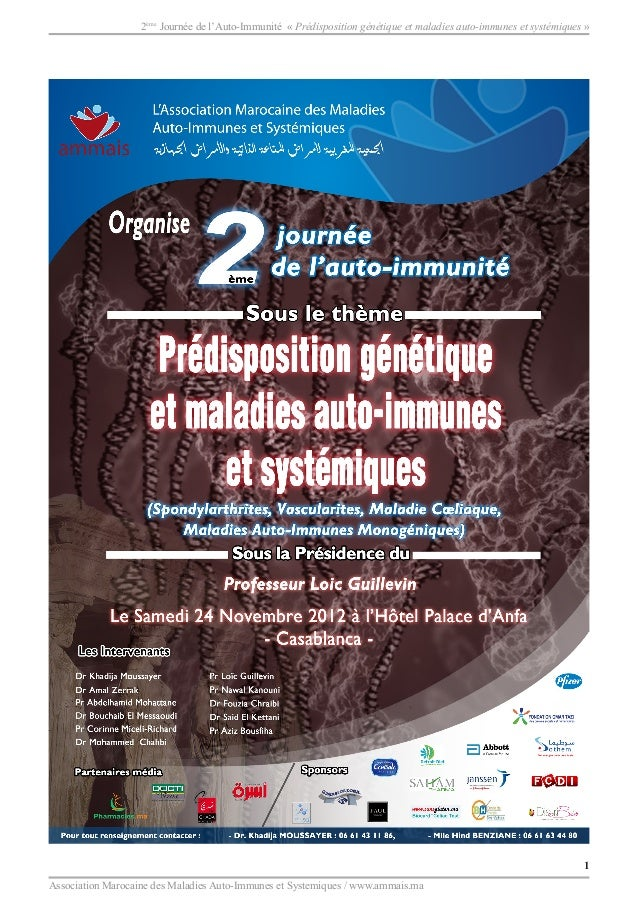 1 Association Marocaine des Maladies Auto-Immunes et Systemiques / www.ammais.ma 2ème Journée de l'Auto-Immunité « Prédisp...