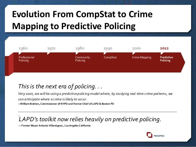 predictive policing Today's predictive analytics enables police officials to better understand both past and future criminal activity.