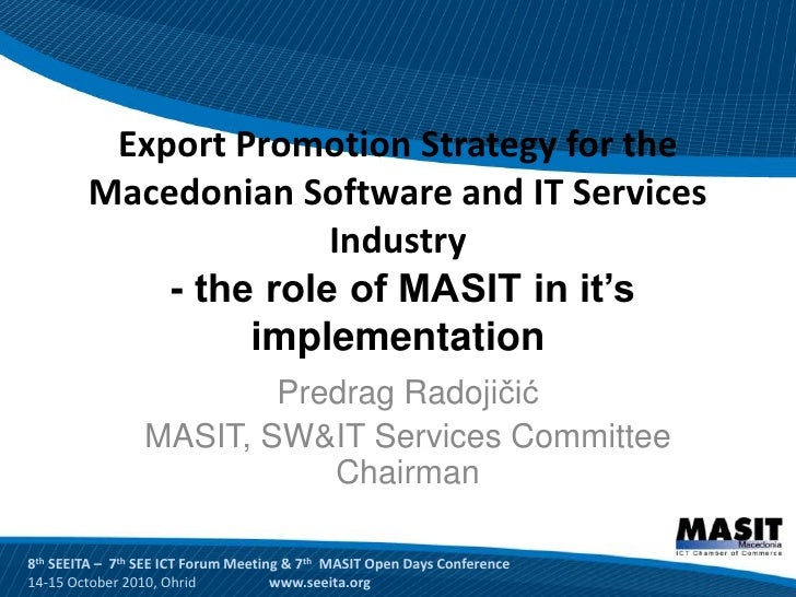 Export Promotion Strategy for the         Macedonian Software and IT Services                       Industry             -...