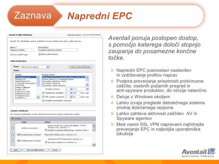 <ul><li>Napredni EPC poenostavi nastavitev  in vzdrževanje profilov naprav </li></ul><ul><li>Podpira preverjanje prisotnos...