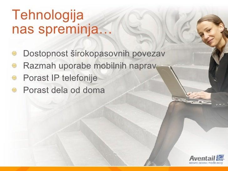 Tehnologija nas spreminja… <ul><li>Dostopnost  š irokopasovnih povezav </li></ul><ul><li>Razmah uporabe mobilnih naprav </...