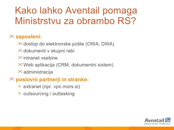 <ul><li>zaposleni:   </li></ul><ul><ul><li>dostop do elektronske pošte (OWA, DWA) </li></ul></ul><ul><ul><li>dokumenti v s...