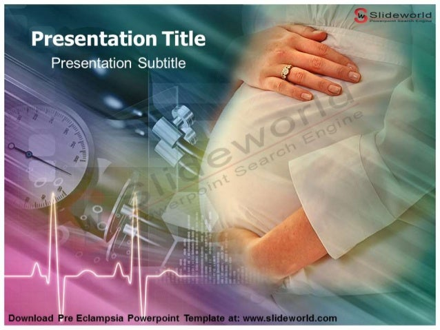 pre eclampsia powerpoint template - slideworld, Presentation templates