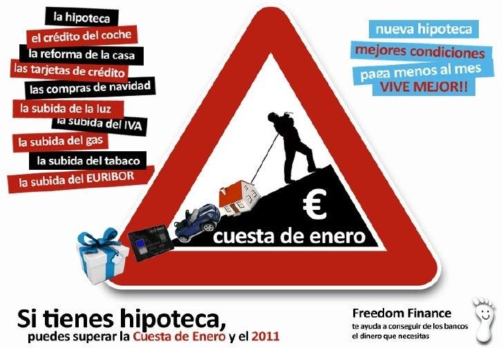 1) Prepara tu economía para la cuesta de Enero 2) Reduce tus pagos con Freedom Finance 3) Puedes ganar el importe de tu hi...