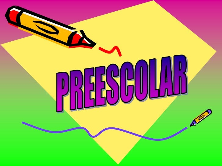 PREESCOLAR<br />