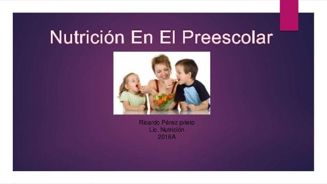 Ricardo Pérez prieto Lic. Nutrición 2016A
