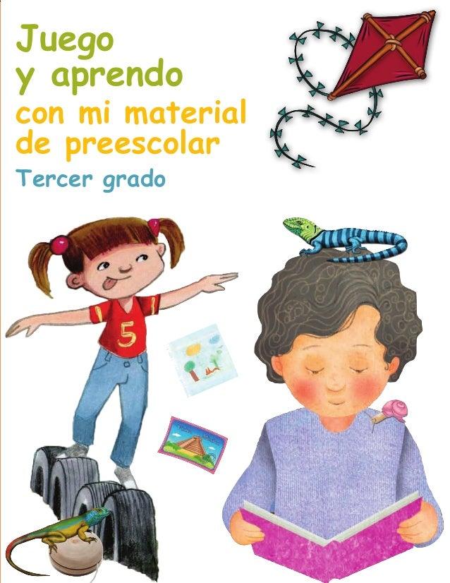 Juego y aprendo  con mi material de preescolar Tercer grado  AB-PREES-JUEGO-3-PORTADA.indd 1  12/03/13 11:12