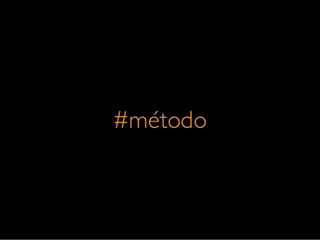 #método